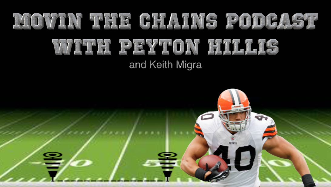 Movin The Chains Podcast with Peyton Hillis