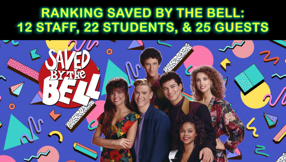 Retro Review: Ranking Saved by the Bell 12 staff, 22 students & 25 guests