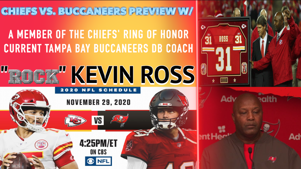 Interview: KC vs TB Preview w/ ex. Chief, now Bucs DB coach, Kevin Ross