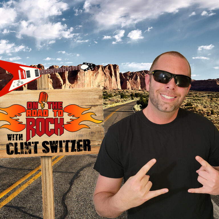 On the Road to Rock With Clint Switzer